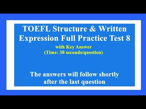 TOEFL Structure & Written Expression Full Practice Test 8 with Key