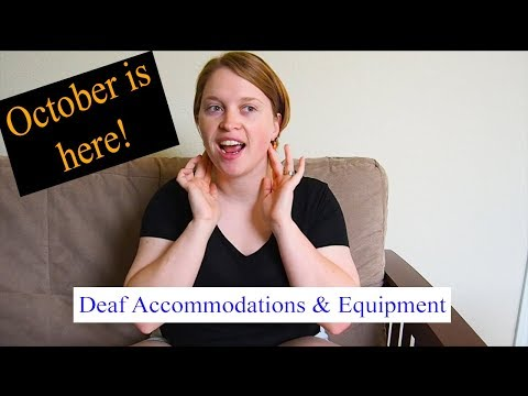 Deaf Accommodations And Equipment