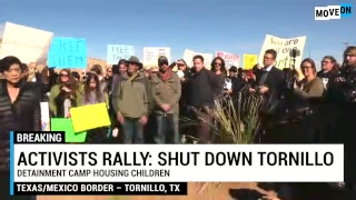 Rally to Shut Down Tornillo, Texas, Immigrant Detention Facility