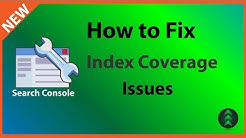 How to Fix Search Console Index Coverage Issues