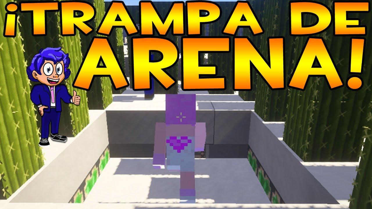 Trampa de arena 2 trolleando en minecraft youtube for Blancana y mirote minecraft