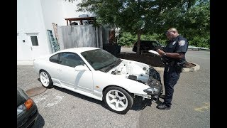 COPS CAME FOR THE S15!!