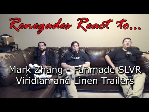 Renegades React to... Mark Zhang - Fanmade SLVR Viridian and Linen Trailers: