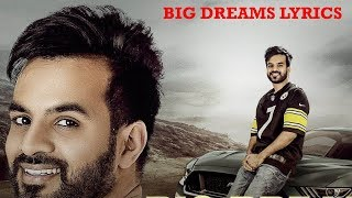 Big Dreams Lyrics Video - Happy Raikoti | Deep Jandu | Punjabi Song