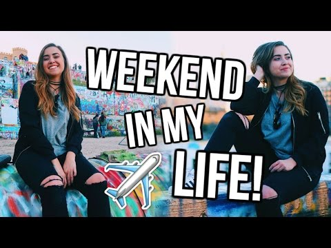 WEEKEND IN MY LIFE: Austin, TX | Travel Diary