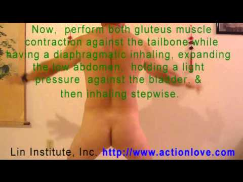 Lin Institute - QiGong Tailbone & Gluteal Muscle Movements for Spinal Nervous Stimulation