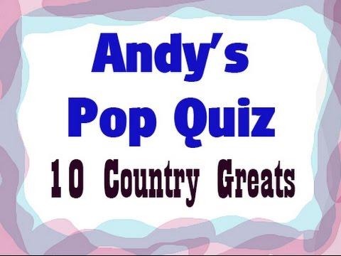 Pop Quiz No46 - 10 Country Greats