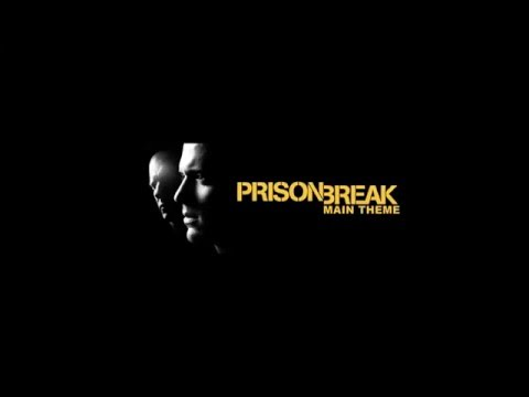Prison Break Main Theme