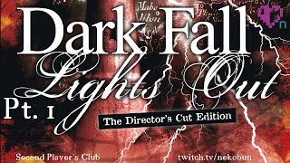 Dark Fall: Lights Out (Director's Cut) - Pt. 1