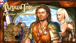 The Bard's Tale Remastered and Resnarkled Gameplay (PC)