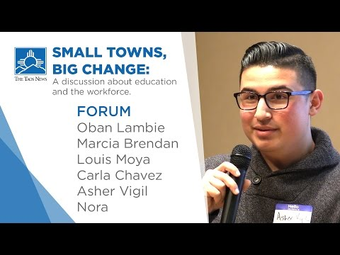 SMALL TOWNS,  BIG CHANGE: A discussion about education and the workforce