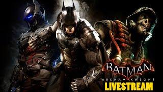Batman Arkham Knight #21   LIVESTREAM MISSÕES SECUNDÁRIAS (1080p/HD)