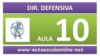 AULA 75 DIREÇÃO DEFENSIVA - CURSO DE LEGISLAÇÃO DE TRÂNSITO EM AUTO ESCOLA E SIMULADO DO DETRAN