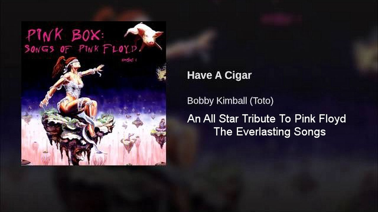 Bobby Kimball (Toto) - Have A Cigar (An All Star Tribute To Pink Floyd)