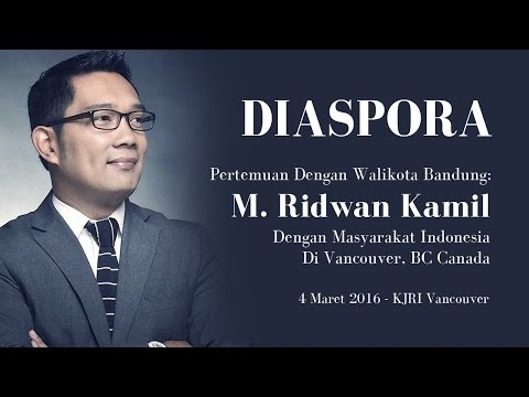 DIASPORA: M. Ridwan Kamil - Vancouver, BC Canada HD (60 mins)