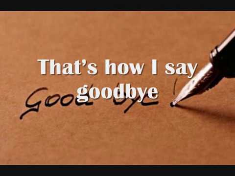 That's How I Say Goodbye with s