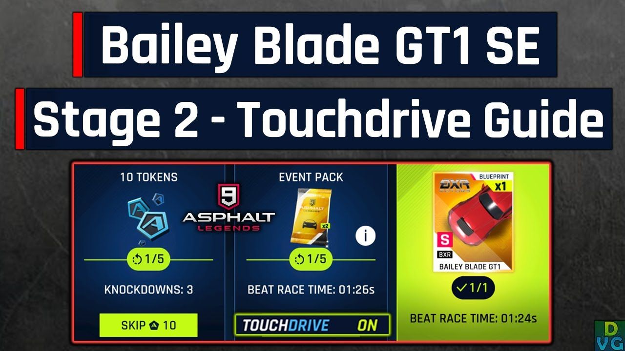 Asphalt 9 | Bailey Blade GT1 Special Event | Stage 2 - Touchdrive Guide