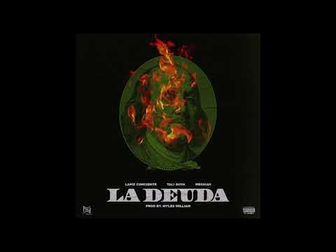 Tali Goya x Messiah x Lapiz Conciente - La Deuda (Audio Oficial)