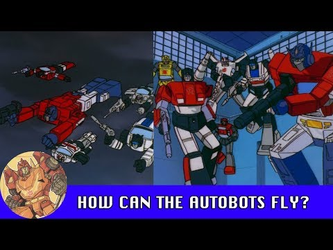 How Can The Autobots Fly?