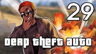 [29] Derp Theft Auto (Grand Theft Auto Online w/ GaLm and the Derp Crew)
