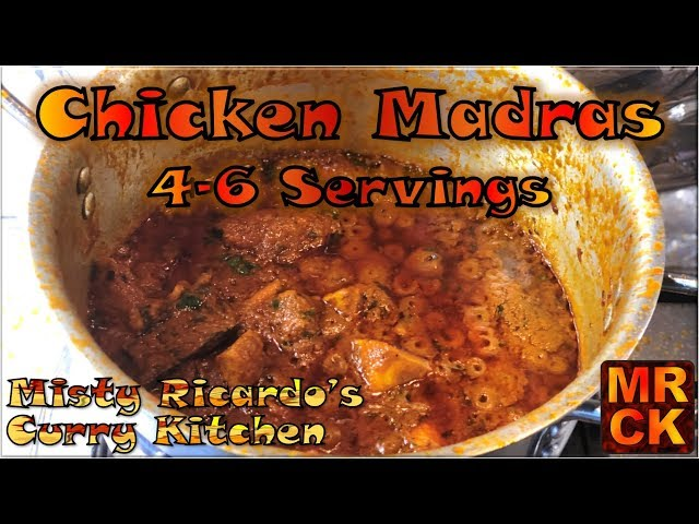 Chicken Madras for 4-6 people (BIR Style) by Misty Ricardo's Curry Kitchen