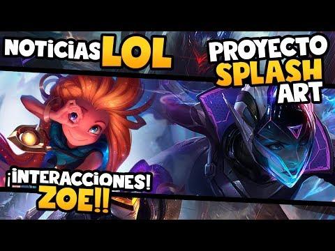 Interacciones ZOE - Splash Art y Login Proyecto | Noticias League of Legends