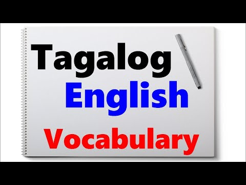 Learn Tagalog - Part 79, Tagalog-English Vocabulary