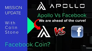 Mission Update #187 - Apollo Currency Vs Facebook Coin