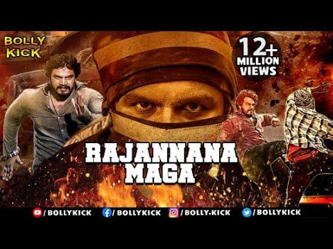 Download Rajannana Maga Full Movie | Hindi Dubbed Movies 2020 Full Movie | Action Movies