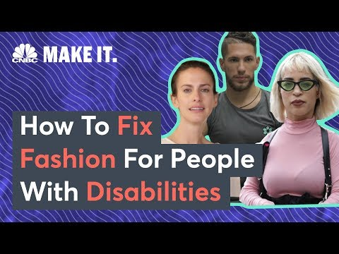 How To Fix Fashion For People With Disabilities