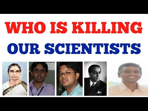 Indian Scientists Dying - Mysterious Deaths of our Scientists || Conspiracy against Indian Scientist