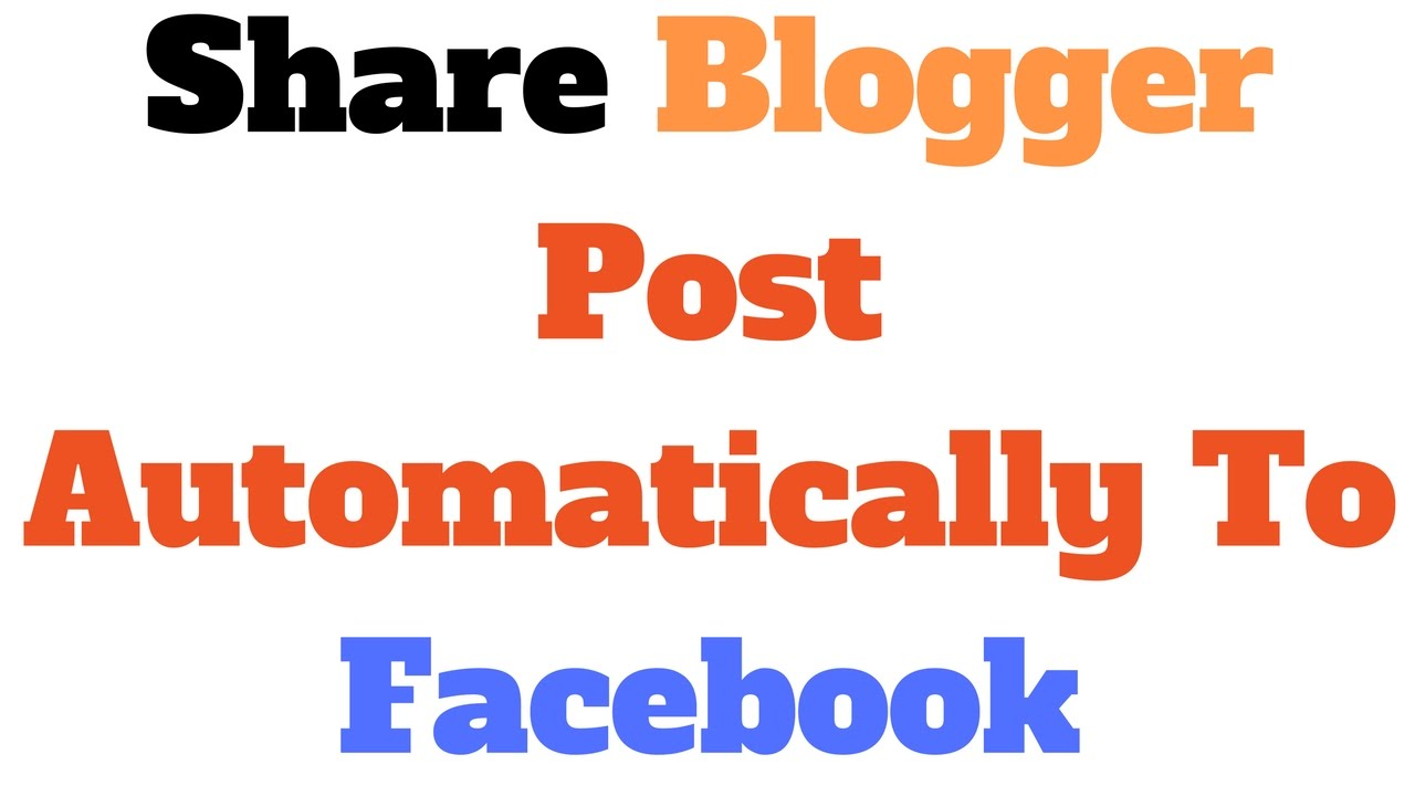 Hindi How To Share Blogger Post Automatically To Facebook
