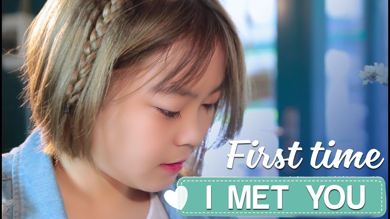 Phim ngắn: First Time I Met You (Official Short Film)