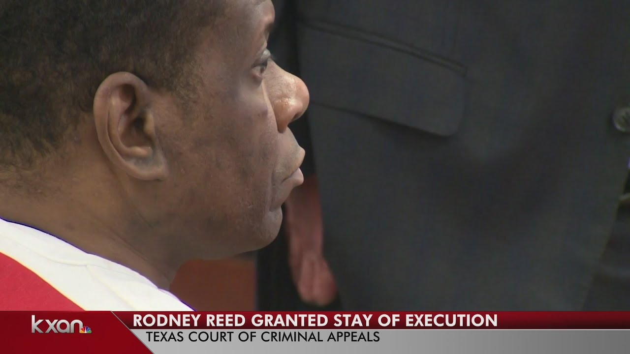 Rodney Reed granted 'indefinite' stay of execution by Court of ...