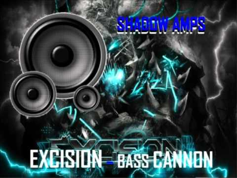 Excision - Super Bass Cannon