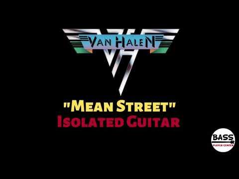 Mean Street  - Van Halen - Isolated Guitar (guitar only)