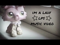 Littlest pet shop/Lps Music video-MV~ I'm a Lady ~ (80+ subscriber special!) | Lps TieDyeTv