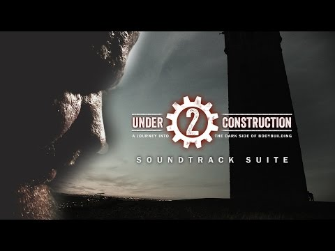 Under Construction 2 - Soundtrack Suite (2016) HD
