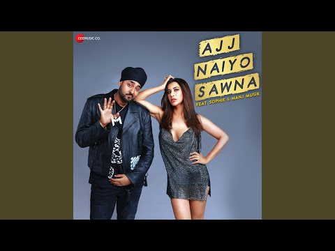 Ajj Naiyo Sawna Mp3