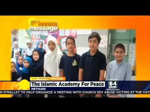 Your Morning Message: May 27, 2014: Islamic Academy For Peace, Methuen