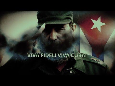 Viva Fidel! Viva Cuba!