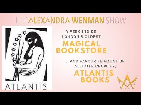 A peek inside London's oldest magical bookstore… And favourite of Aleister Crowley, Atlantis Books
