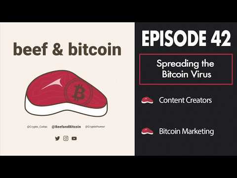 Spreading The Bitcoin Virus - Content Creators - BBP042