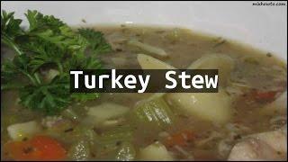 Recipe Turkey Stew
