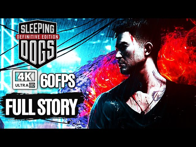 Sleeping Dogs Definitive Edition All Cutscenes Full Story (Game Movie) @ 4K 60FPS