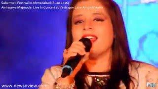 Aishwarya Majmudar Live in Concert Prem Ratan Dhan Payo Sabarmati Festival 2016 Ahmedabad