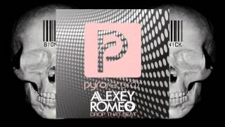 Alexey Romeo - Drop That Beat (Original Mix)