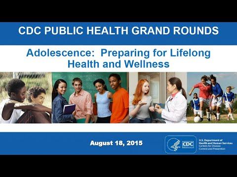Adolescence: Preparing for Lifelong Health and Wellness
