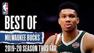 Best of Milwaukee Bucks Thus Far | 2019-20 NBA Season