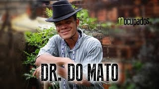 DR. DO MATO - LEITE DE BICA